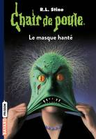 Chair de poule , Tome 11, Le masque hanté