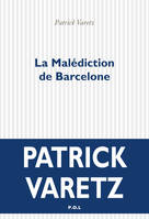 La Malédiction de Barcelone