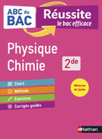 ABC REUSSITE PHYSIQUE CHIMIE 2DE