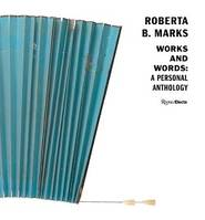 ROBERTA B. MARKS WORKS AND WORDS /ANGLAIS
