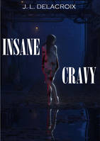 Insane Cravy