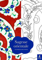 Sagesse Orientale - 70 coloriages anti-stress