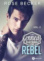 Kennedy High School vol. 2 – Rebel