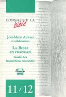 La Bible en français, guide des traductions courantes