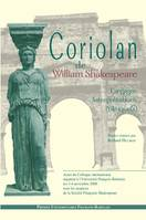 Coriolan de William Shakespeare, Langages, interprétations, politique(s)