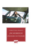 Jim Morrison indoors-outdoors