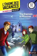 The captain is missing ! / des romans-jeux pour réviser : de la 5e à la 4e, 12-13 ans