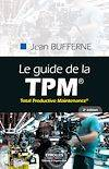 Le guide de la TPM, Total Productive Maintenance