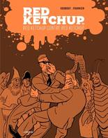 Red Ketchup / Red Ketchup contre Red Ketchup, Godbout, Réal, Fournier, Pierre, Volume 3, Red Ketchup contre Red Ketchup