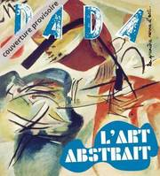 Dada, n°226. L'art abstrait