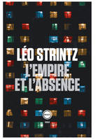 L'empire et l'absence / roman