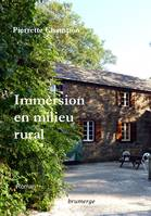 IMMERSION EN MILIEU RURAL