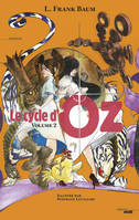 Volume 2, Le Cycle d'Oz - Volume 2