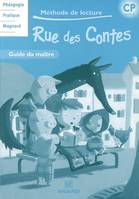 RUE DES CONTES METHODE DE LECTURE CP CYCLE 2 GUIDE DU MAITRE