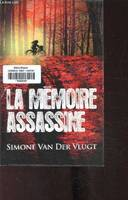 La mémoire assassine