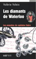LES ENQUETES DU CAPITAINE SABRE - N 1 - LES DIAMANTS DE WATERLOO
