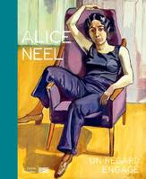 Alice Neel, Un regard engagé