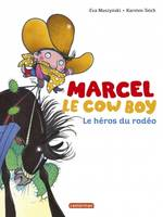 3/MARCEL LE COW-BOY LE HEROS DU RODEO