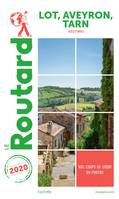 Guide du Routard Lot, Aveyron, Tarn 2020