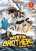 Bathtub Brothers - Tome 2