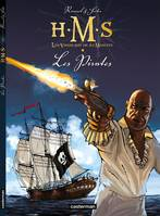 HMS, 5, Les Pirates