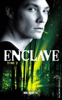 Tome 2, Enclave - Tome 2 - Salvation