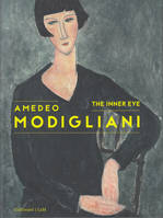 Amedeo Modigliani, The Inner Eye