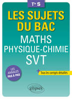 Maths, physique chimie, SVT terminale S