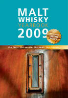 *Malt Whisky Yearbook 2009 - The facts, the people, the news, the stories