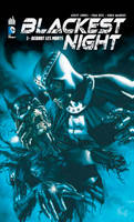 1, Blackest night 1 : debout les morts