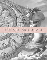 LOUVRE ABU DHABI. A WORLD VISION OF ART