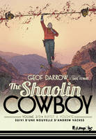 The Shaolin Cowboy (Volume 2) - Buffet à volonté