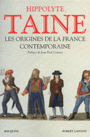Les origines de la France contemporaine / l'anarchie, la conquête jacobine, le gouvernement révoluti