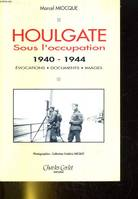 Houlgate sous l'occupation 1940-1944, 1940-1944