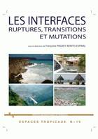 Les interfaces ruptures, transitions et mutations, ruptures, transitions et mutations