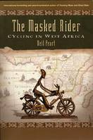 Masked Rider, The, Cycling in West Africa
