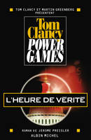 Power games., 7, Power games - tome 7, L'heure de vérité
