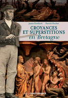 Croyances et superstitions en Bretagne