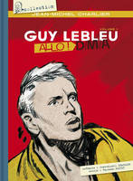 GUY LEBLEU - TOME 1 ALLO ! D.M.A. - VOL01
