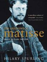 Unknown Matisse: The Early Years, 1869-1908, The