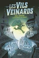 Les Vils Veinards, Tome 01, Les vils veinards
