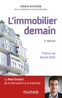 L'immobilier demain - 2e éd. - La Real Estech, de la disruption à la maturité, La Real Estech, de la disruption à la maturité