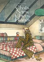 Chats noirs, chiens blancs, 2, CHATS NOIRS CHIENS BLANCS T02 + COFFRET