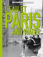 L'EAU ET PARIS AND WATER, Paris and water