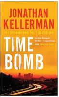Time Bomb (Alex Delaware series, Book 5), A tense and gripping psychological thriller