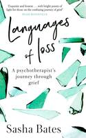 Languages of Loss, A psychotherapist's journey through grief