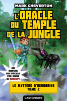 L'Oracle du temple de la jungle, Minecraft - Le Mystère de Herobrine, T2