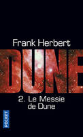 Le cycle de Dune, 2, Le Messie de Dune