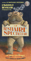 LE BESTIAIRE SPECTACULAIRE