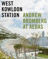 WEST KOWLOON STATION /ANGLAIS
